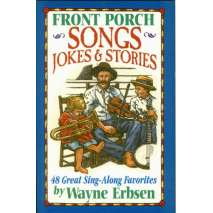 Poetry & Music, Front Porch Songs, Jokes & Stories: 48 Great Sing-Along Favorites