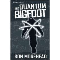 Bigfoot, Sasquatch, The Quantum Bigfoot