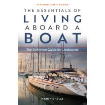 Boat Buying, The Essentials of Living Aboard a Boat: Expanded 4th Edition