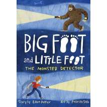 Bigfoot for Kids :The Monster Detector (Big Foot and Little Foot #2)