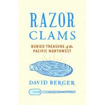 Wildlife & Zoology :Razor Clams: Buried Treasure of the Pacific Northwest
