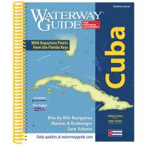 Waterway Guides, Waterway Guide: CUBA 2nd Ed. Revised