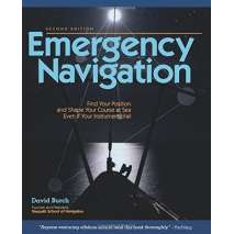 Navigation, Emergency Navigation: Improvised and No-Instrument Methods for the Prudent Mariner, 2nd Edition