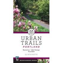 Oregon Travel & Recreation Guides, Urban Trails Portland: Beaverton, Lake Oswego, Troutdale