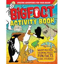 Bigfoot for Kids :BigFoot Activity Book: Wacky Puzzles, Coloring Pages, Fun Facts & Cool Stickers!