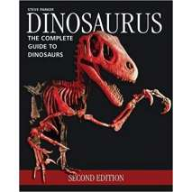 Dinosaurs, Fossils, Rocks & Geology, Dinosaurus: The Complete Guide to Dinosaurs