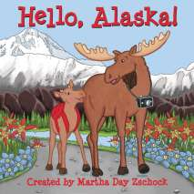 For Kids: Alaska, Hello, Alaska!