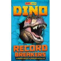 Dinosaurs, Fossils, Rocks & Geology :Dino Record Breakers: The Biggest, Fastest and Deadliest Dinos Ever!