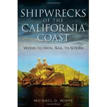 California, Shipwrecks of the California Coast