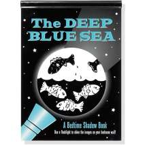 Fish, Sealife, Aquatic Creatures, Deep Blue Sea: A Bedtime Shadow Book