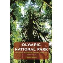 Washington, Olympic National Park: A Natural History
