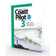 U.S. Coast Pilot, NOAA Coast Pilot 3: Atlantic Coast: Sandy Hook, NJ to Cape Henry, VA (CURRENT EDITION)
