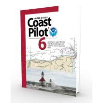 U.S. Coast Pilot, NOAA Coast Pilot 6: Great Lakes (CURRENT EDITION)