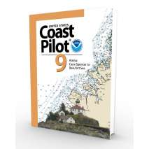 U.S. Coast Pilot, NOAA Coast Pilot 9: Pacific and Arctic coasts of Alaska: Cape Spencer to Beaufort Sea (CURRENT EDITION)