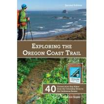 Oregon Travel & Recreation Guides :Exploring the Oregon Coast Trail: 40 Consecutive Day Hikes from the Columbia River to the California Border, 2nd Edition