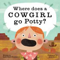 Popular Children's, Where Does a Cowgirl Go Potty?