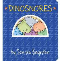 Board Books: Dinos, Dinosnores