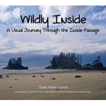 Children's Nautical, Wildly Inside: A Visual Journey Through the Inside Passage