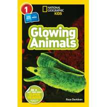 Young Readers, National Geographic Readers: Glowing Animals