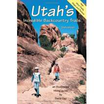 Rocky Mountain and Southwestern USA Travel & Recreation :Utah's Incredible Backcountry Trails, 2nd edition
