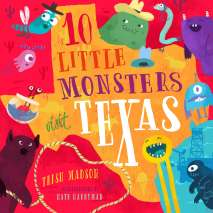 Monsters, Zombies, etc. :10 Little Monsters Visit Texas