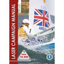 Boat Racing :The Laser Campaign Manual