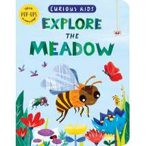 Animals :Curious Kids: Explore the Meadow
