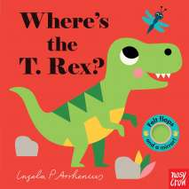 Board Books: Dinos :Where's the T. Rex?