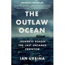 Sailing & Nautical Narratives :The Outlaw Ocean
