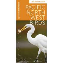 Birds :Pacific Northwest Birds: Lowlands & Coast: A Pocket Reference