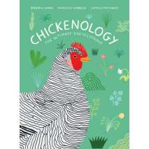 Farm & Domestic Animals :Chickenology: The Ultimate Encyclopedia