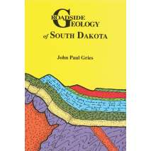 Rocky Mountain and Southwestern USA Travel & Recreation :Roadside Geology of South Dakota