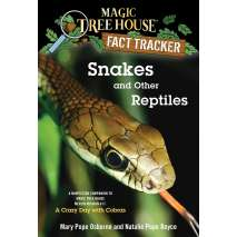 Dinosaurs & Reptiles :Magic Tree House Fact Tracker: Snakes and Other Reptiles