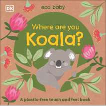 Larry's Lair :Eco Baby Where Are You Koala?