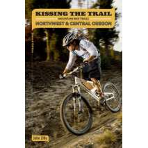 SPECIAL :Kissing the Trail: NW & Central Oregon Mountain Bike Trails