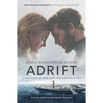 Novels :Adrift [Movie tie-in]: A True Story of Love, Loss, and Survival at Sea