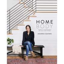 SPECIAL :Homebody: A Guide to Creating Spaces You Never Want to Leave