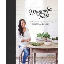 SPECIAL :Magnolia Table: A Collection of Recipes for Gathering