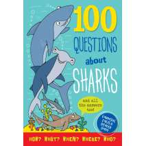Sharks :100 Questions About... Sharks