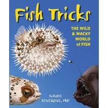 Books for Aquarium Gift Shops :Fish Tricks: The Wild and Wacky World of Fish