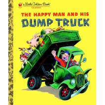 SPECIAL :The Happy Man and His Dump Truck