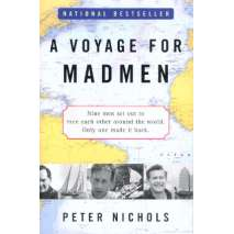 Sailing & Nautical Narratives, A Voyage for Madmen