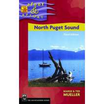 Washington Travel & Recreation Guides, North Puget Sound Afoot & Afloat, 3rd edition