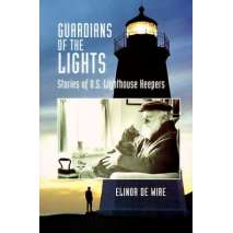 Lighthouses, Guardians of the Lights