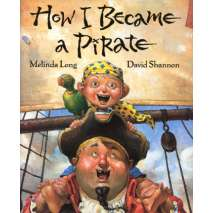 Pirates, How I Became a Pirate