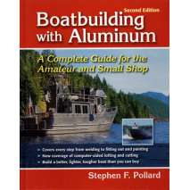 Boatbuilding, Design, Outfitting, Boatbuilding with Aluminum, 2nd edition