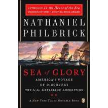 Maritime & Naval History, The Sea of Glory: America's Voyage of Discovery U.S. Exploring Expedition, 1838-1842