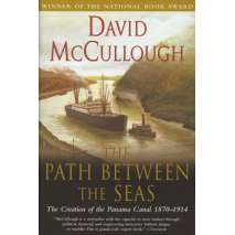Maritime & Naval History, Path Between the Seas