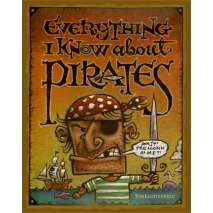 Pirates, Everything I know About Pirates