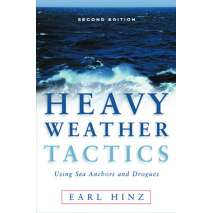 Weather Guides, Heavy Weather Tactics Using Sea Anchors & Drogues, 2nd edition